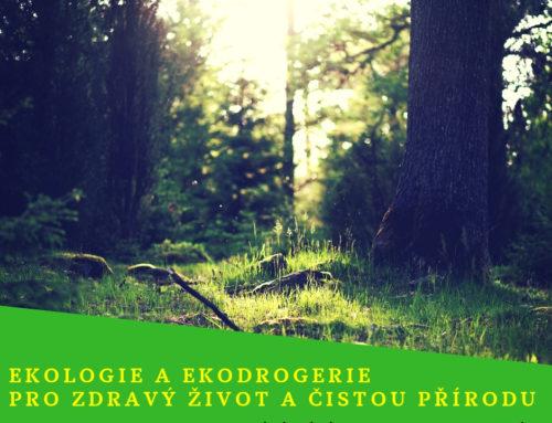 Ekologie a ekodrogerie pro zdravý život a čistou přírodu